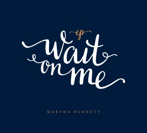 Wait On Me - EP